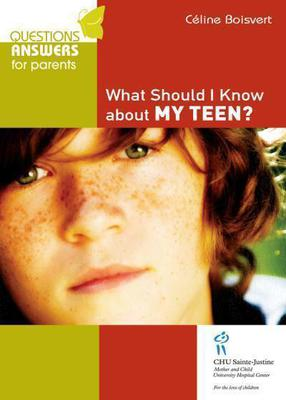 What Should I Know about my Teen ?