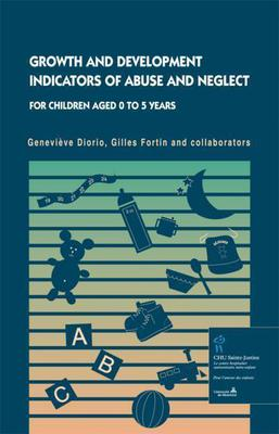 Growth and Development, Indicators of Abuse and Neglect for Children aged 0 to 5 years