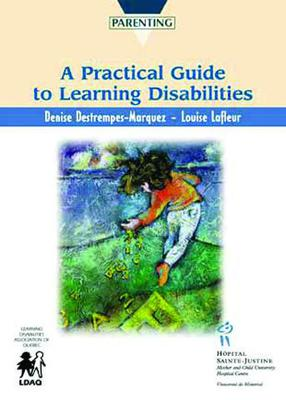 Practical Guide to Learning Disabilities