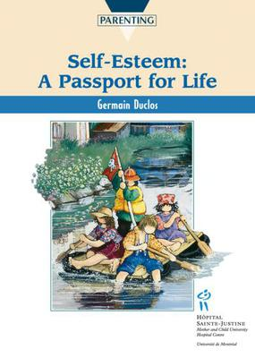 Self-Esteem, a Passport for Life